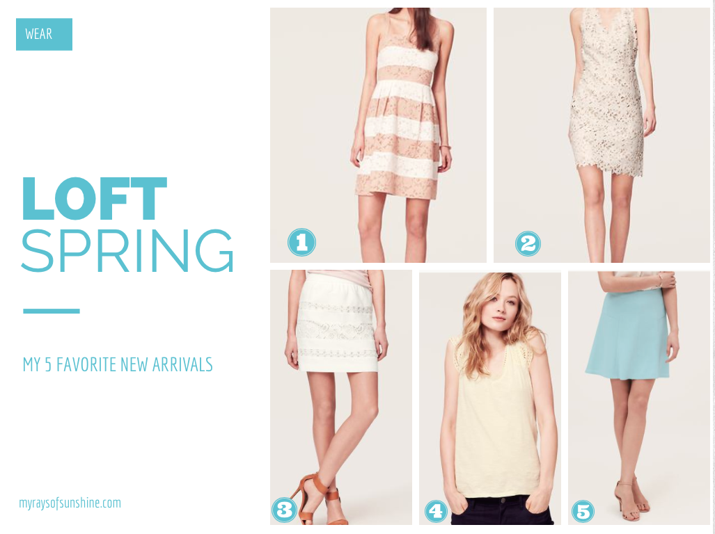 My Five Favorite New Arrivals From LOFT Spring 2014