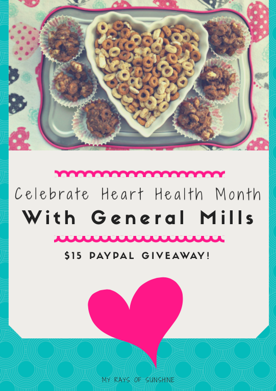 Celebrate Heart Health Month With General Mills and a $15 PayPal Giveaway!