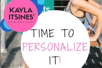 Kayla Itsines' Bikini Body Guide - Time to Personalize It!