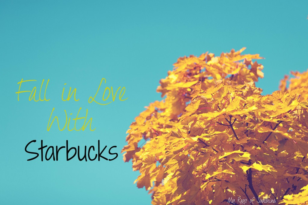 Fall in Love with Starbucks