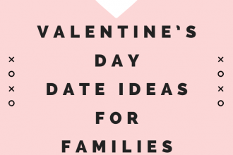 Valentine's Day Date Ideas For Families