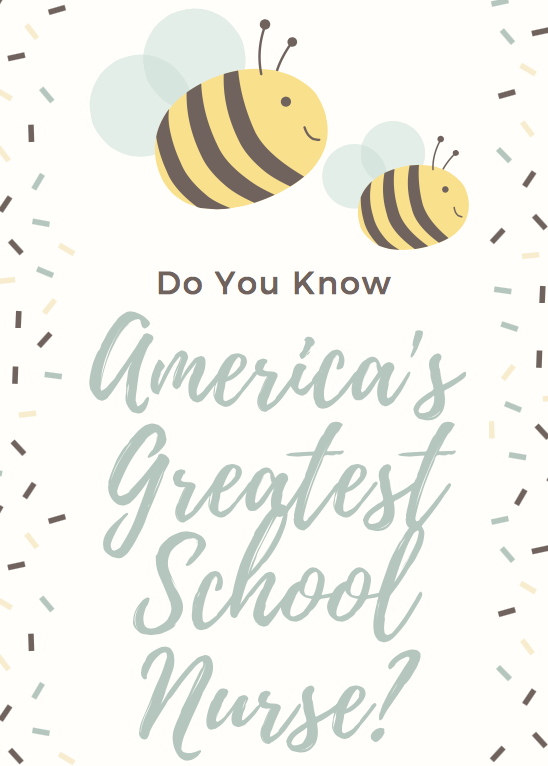 Do You Know America's Greatest School Nurse?