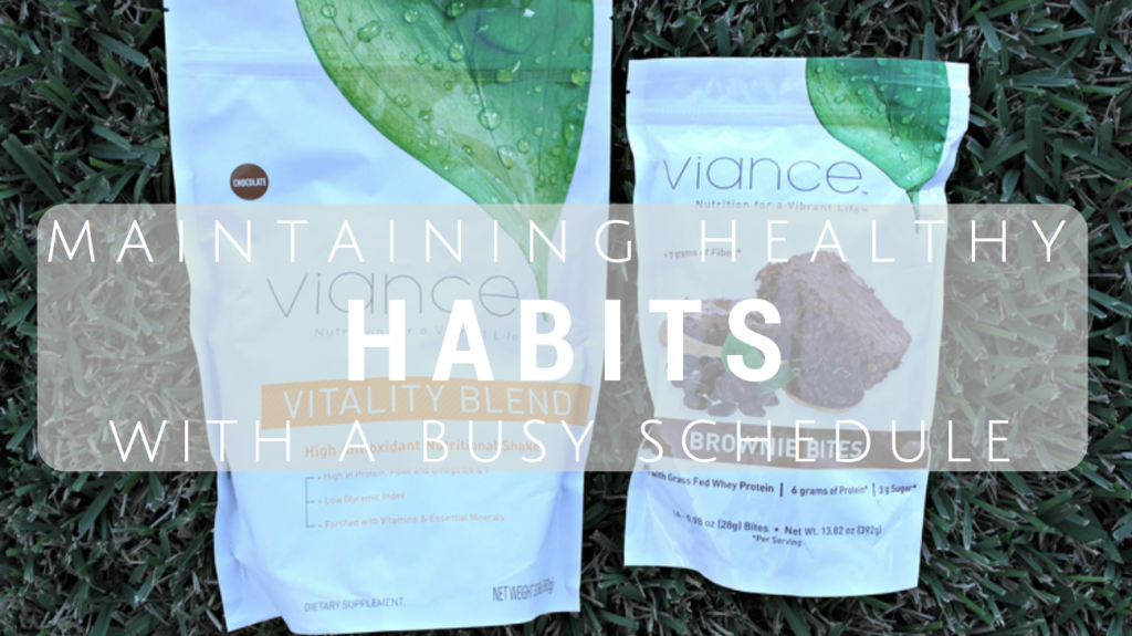 Maintaining Healthy Habits With a Busy Schedule