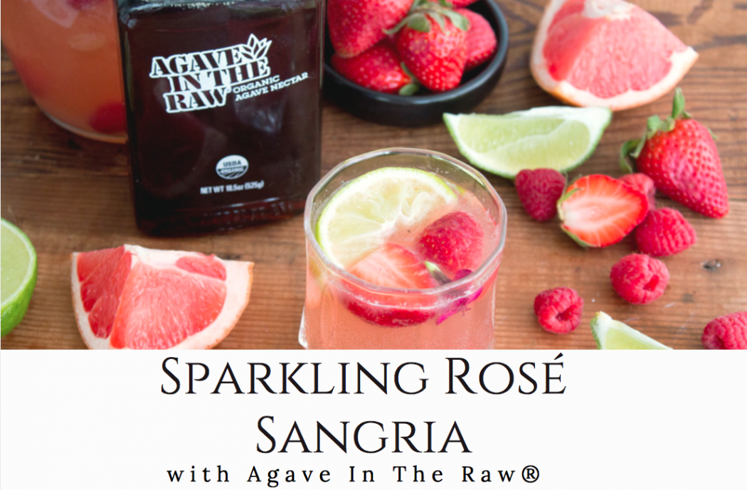 Sparkling Rose Sangria with Agave In The Raw®