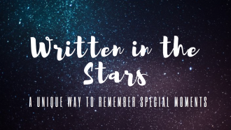 Written in the Stars {A Unique Way to Celebrate Special Moments}