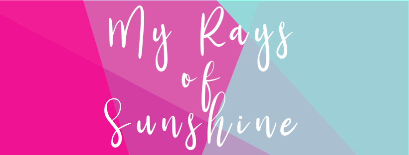 My Rays of Sunshine -